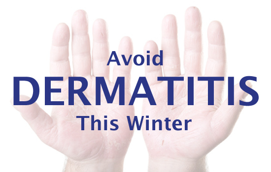 Tips to Avoid Contact Dermatitis This Winter