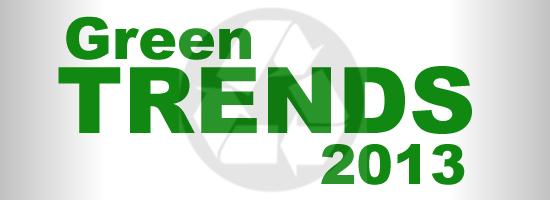 Green Trends 2013