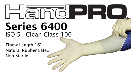 "HandPRO Series 6400 Clean Class 100 Latex 16"" Gloves"